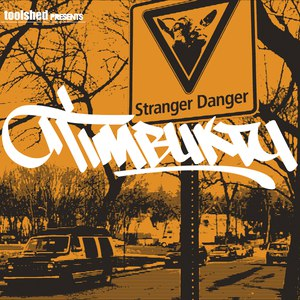 Timbuktu альбом Stranger Danger