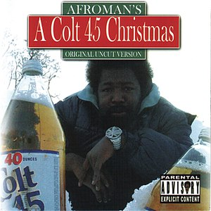 Альбом Afroman A Colt 45 Christmas
