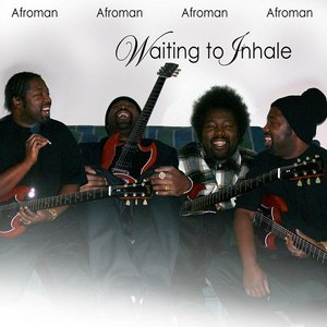 Afroman альбом Waiting to inhale