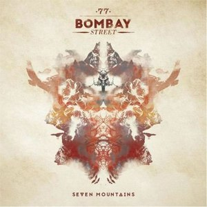77 Bombay Street альбом Seven Mountains