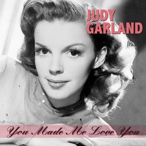 Judy Garland альбом You Made Me Love You