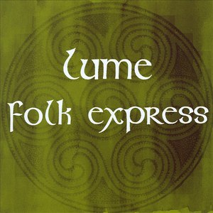 Альбом Lume Folk Express