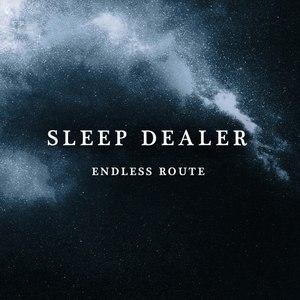 Sleep Dealer альбом Endless Route