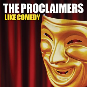 Альбом The Proclaimers Like Comedy