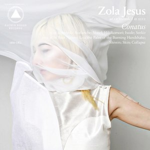 Zola Jesus альбом Conatus (Bonus Track Version)