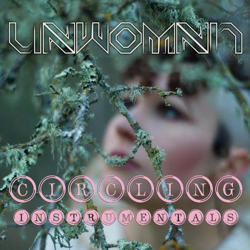 Альбом Unwoman Circling Instrumentals