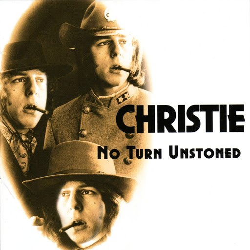 CHRISTIE альбом No Turn Unstoned