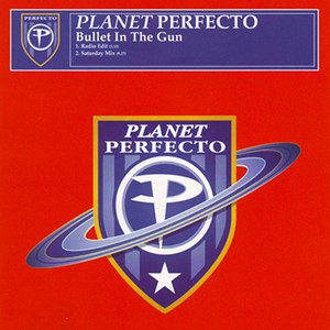 Planet Perfecto альбом Bullet In The Gun