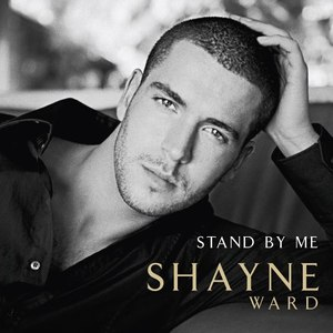 Shayne Ward альбом Stand By Me