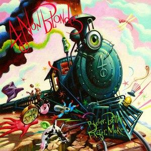 Альбом 4 Non Blondes Bigger, Better, Faster, More !