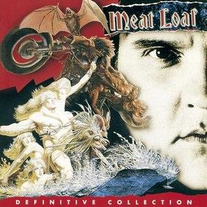 Альбом Meat Loaf Definitive Collection