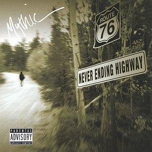 Mythic альбом Never Ending Highway