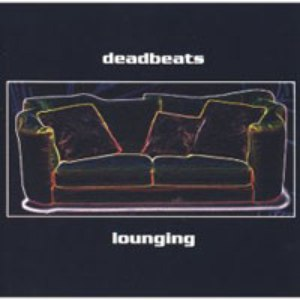 Альбом Deadbeats Lounging