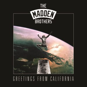 Альбом The Madden Brothers Greetings From California