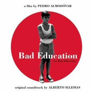 Alberto Iglesias альбом Bad Education