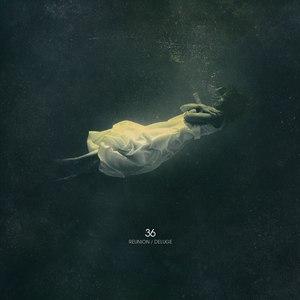 36 альбом Reunion / Deluge