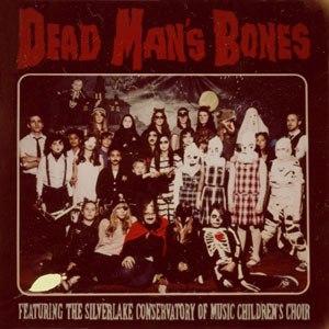Альбом Dead Man's Bones Dead Man's Bones (feat. the Silverlake Conservatory of Music Children's Choir)
