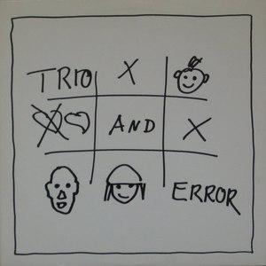 Trio альбом Trio And Error