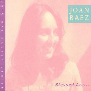 Joan Baez альбом Blessed Are...