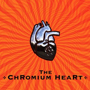Альбом The Chromium Heart The Chromium Heart
