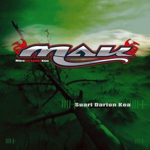 MAK альбом Suari Darion Kea
