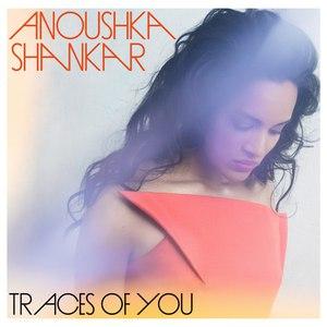 Anoushka Shankar альбом Traces Of You