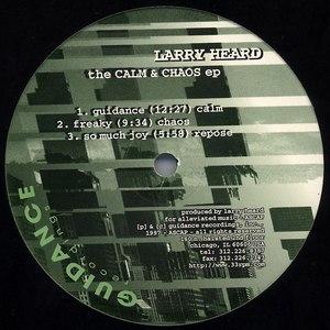 Larry Heard альбом The Calm & Chaos ep