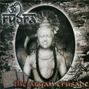 Rudra альбом The Aryan Crusade