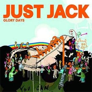 Just Jack альбом Glory Days