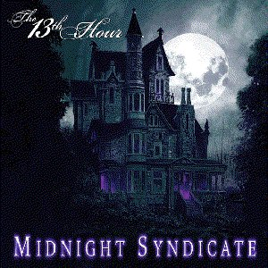 Midnight Syndicate альбом The 13th Hour