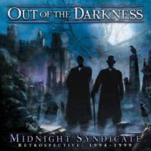 Midnight Syndicate альбом Out of the Darkness: Retrospective 1994-1999