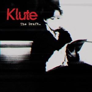 Klute альбом The Draft