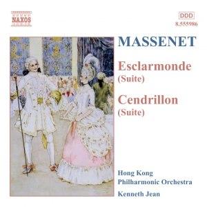 Jules Massenet альбом MASSENET: Esclarmonde and Cendrillon Suites