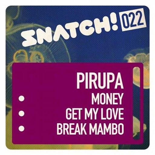 Pirupa альбом Snatch022