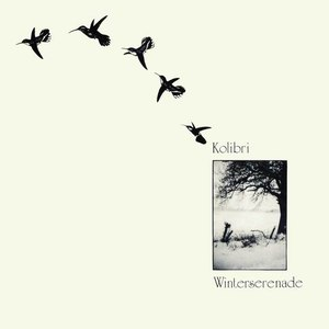 Kolibri альбом Winterserenade