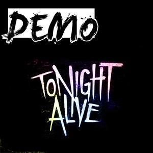 Tonight Alive альбом Demo