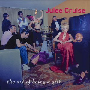 Julee Cruise альбом The Art Of Being A Girl