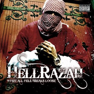 Hell Razah альбом When All Hell Breaks Loose