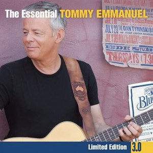 Tommy Emmanuel альбом The Essential 3.0