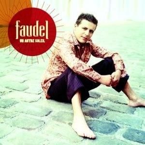 Faudel альбом Un Autre Soleil