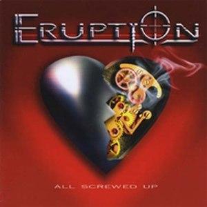 Eruption альбом All Screwed Up