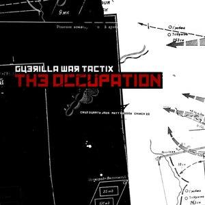 Guerilla War Tactix альбом The Occupation EP