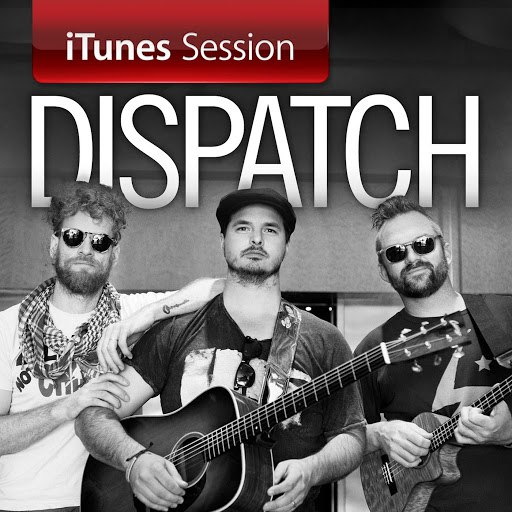 Dispatch альбом iTunes Session