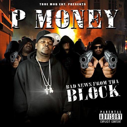 P Money альбом Bad News from tha Block