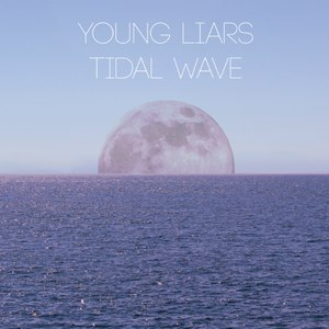 Young Liars альбом Tidal Wave