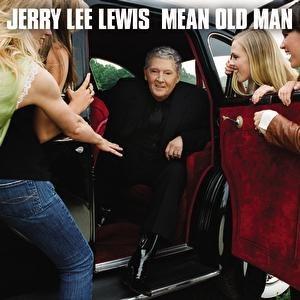 Jerry Lee Lewis альбом Mean Old Man