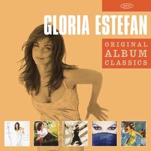 Gloria Estefan альбом Original Album Classics