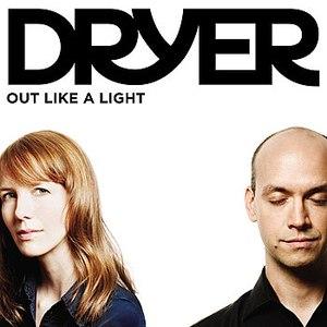 Dryer альбом Out Like A Light