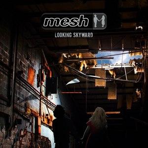 MESH альбом Looking Skyward