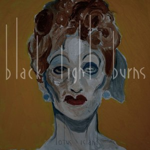Black Light Burns альбом Lotus Island